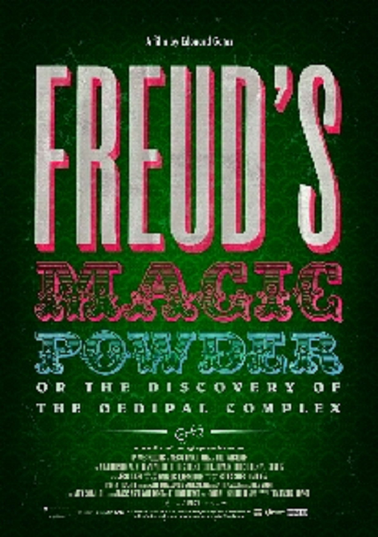 Freud's Magic Powder